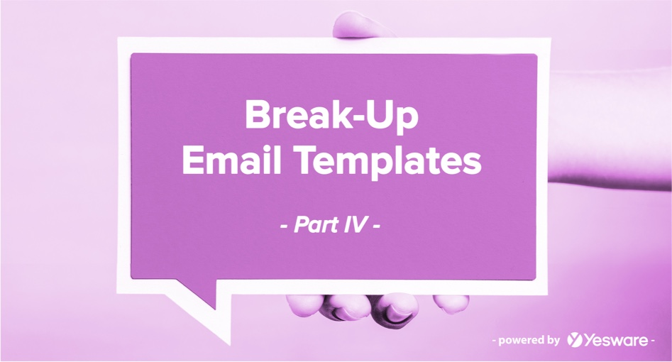 Break-Up Email Templates