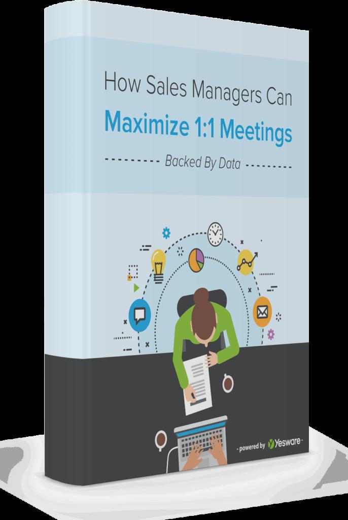 Maximize 1:1 Meetings   Yesware