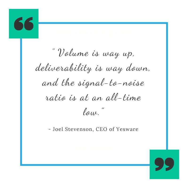 Joel Stevenson, CEO of Yesware says -