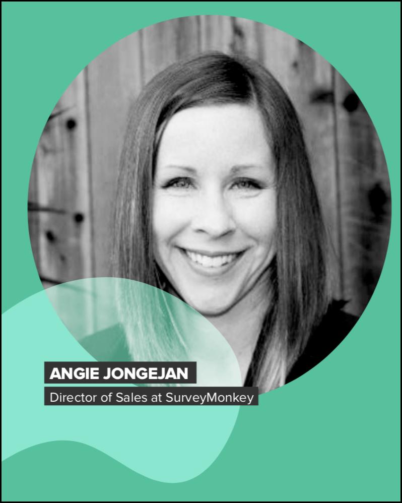 Sales Management: Angie Jongejan from SurveyMonkey