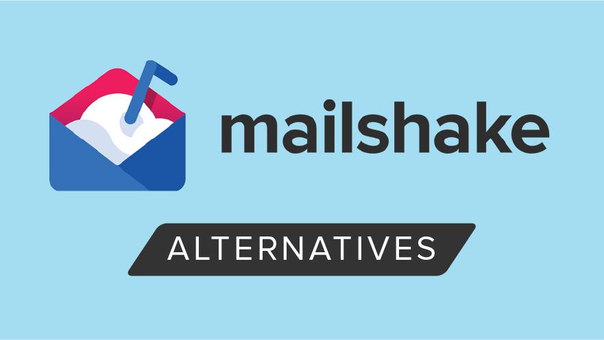 Mailshake Alternatives: Mailshake vs Similar Tools