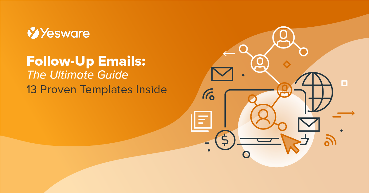 Follow-Up Emails: The Ultimate Guide (13 Proven Templates Inside)