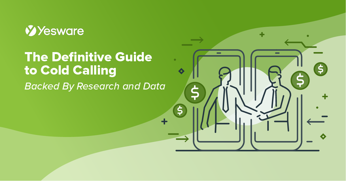 The Definitive Guide to Cold Calling (Backed By Research and Data)