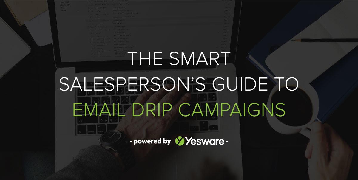 Sales Drip Campaign Guide
