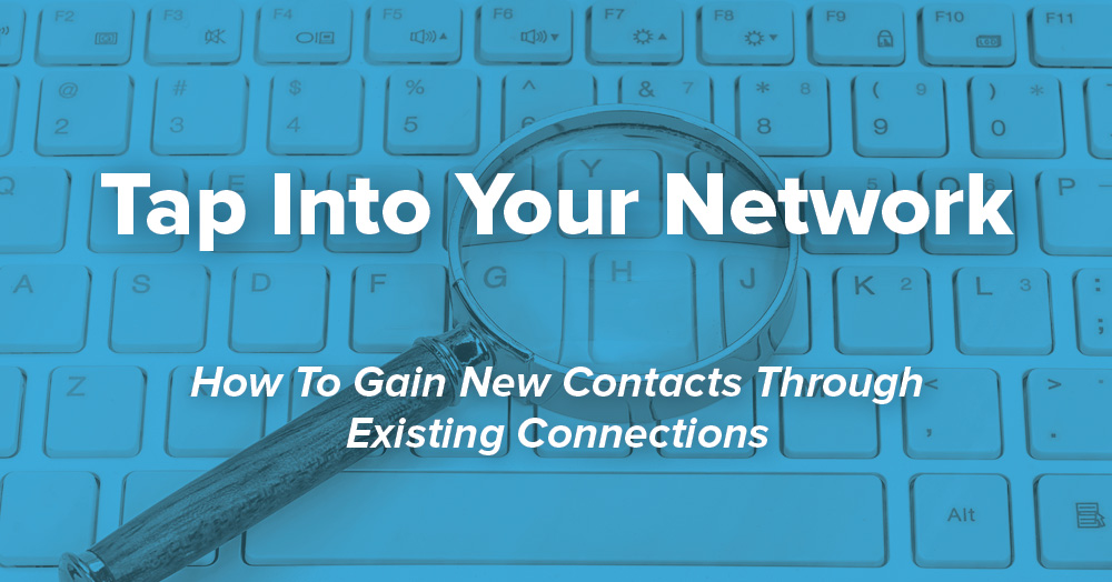 Tap Into Your Network