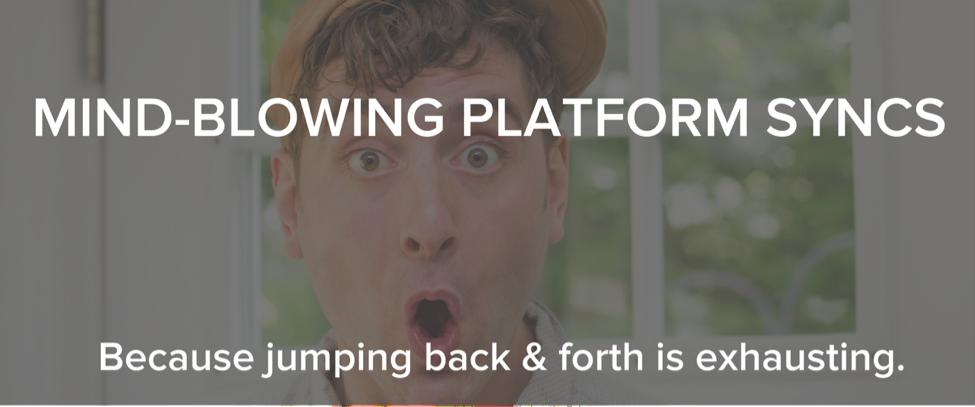 mindblowing-platform-syncs